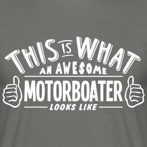 awesome motorboater looks like pro desig - Men's T-Shirt