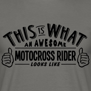 awesome motocross rider looks like pro d - Men's T-Shirt