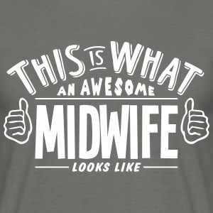 awesome midwife looks like pro design - Men's T-Shirt