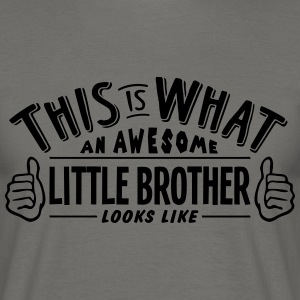 awesome little brother looks like pro de - Men's T-Shirt