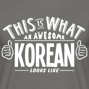 awesome korean looks like pro design - Men's T-Shirt