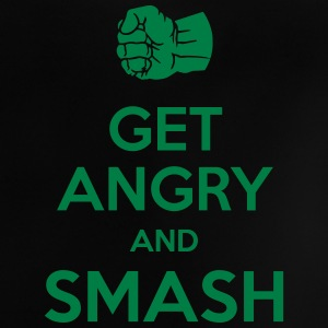 Get angry and smash Baby T-Shirts - Baby T-Shirt