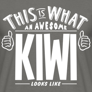 awesome kiwi looks like pro design - Men's T-Shirt