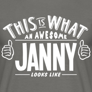 awesome janny looks like pro design - Men's T-Shirt