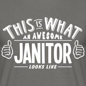 awesome janitor looks like pro design - Men's T-Shirt