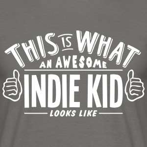 awesome indie kid looks like pro design - Men's T-Shirt