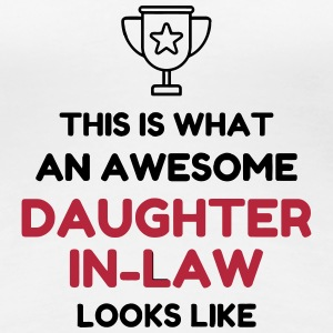 Daughter-in-law / Daughter in law Marriage Family T-Shirts - Women's Premium T-Shirt
