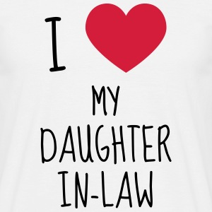 Daughter-in-law / Daughter in law Marriage Family T-Shirts - Men's T-Shirt
