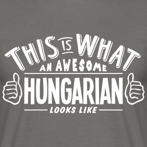 awesome hungarian looks like pro design - Men's T-Shirt