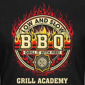 BBQ - Low and Slow - Grill it with Fire - Grill Academy - RAHMENLOS Geburtstag Geschenk T-Shirts - Frauen T-Shirt