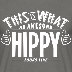 awesome hippy looks like pro design - Men's T-Shirt