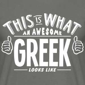 awesome greek looks like pro design - Men's T-Shirt