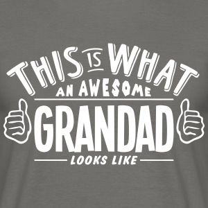 awesome grandad looks like pro design - Men's T-Shirt