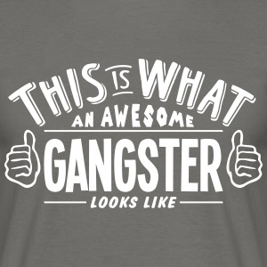 awesome gangster looks like pro design - Men's T-Shirt