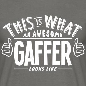 awesome gaffer looks like pro design - Men's T-Shirt