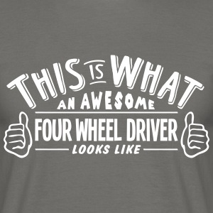 awesome four wheel driver looks like pro - Men's T-Shirt