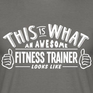 awesome fitness trainer looks like pro d - Men's T-Shirt