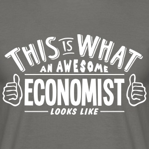 awesome economist looks like pro design - Men's T-Shirt