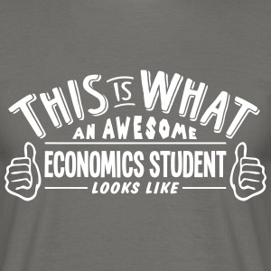 awesome economics student looks like pro - Men's T-Shirt