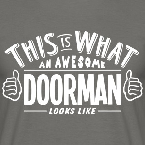 awesome doorman looks like pro design - Men's T-Shirt
