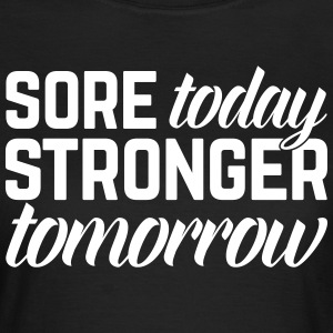 Stronger Tomorrow Gym Quote Magliette - Maglietta da donna
