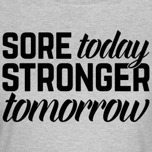Stronger Tomorrow Gym Quote T-shirts - Vrouwen T-shirt