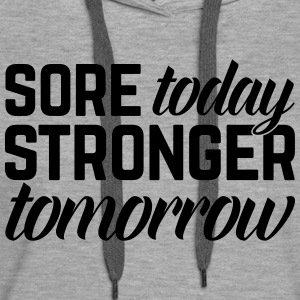 Stronger Tomorrow Gym Quote Hoodies & Sweatshirts - Women's Premium Hoodie