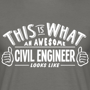 awesome civil engineer looks like pro de - Men's T-Shirt