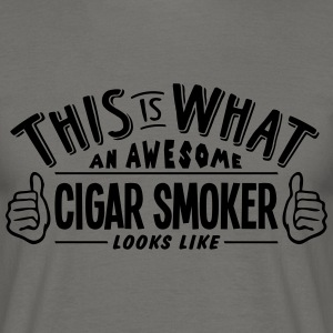 awesome cigar smoker looks like pro desi - Men's T-Shirt