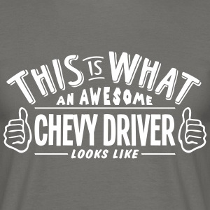 awesome chevy driver looks like pro desi - Men's T-Shirt