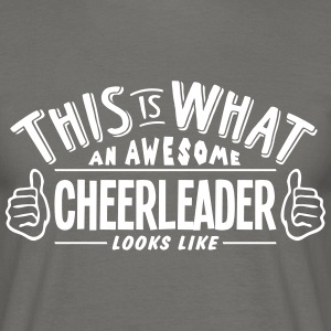 awesome cheerleader looks like pro desig - Men's T-Shirt