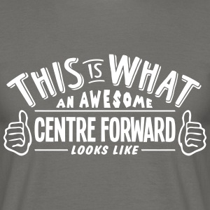 awesome centre forward looks like pro de - Men's T-Shirt