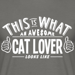 awesome cat lover looks like pro design - Men's T-Shirt