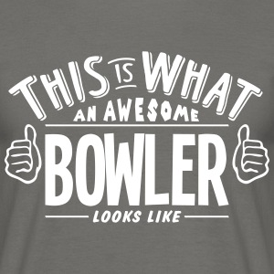 awesome bowler looks like pro design - Men's T-Shirt