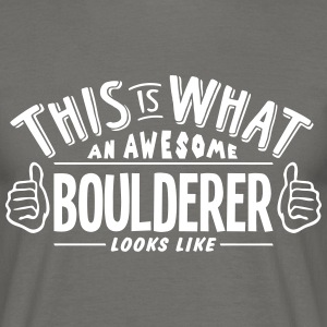 awesome boulderer looks like pro design - Men's T-Shirt