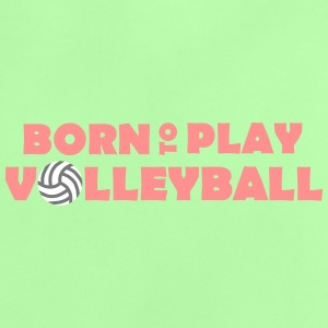 Born to play Volleyball - T-shirt Bébé