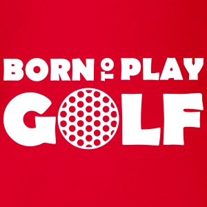 Born to play Golf Babybody - Baby Bio-Kurzarm-Body