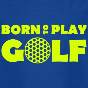 Born to play Golf T-shirts - Maglietta per bambini