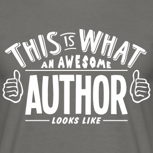awesome author looks like pro design - Men's T-Shirt