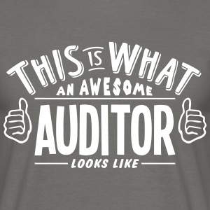 awesome auditor looks like pro design - Men's T-Shirt