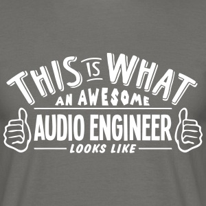 awesome audio engineer looks like pro de - Men's T-Shirt