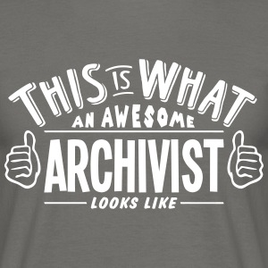 awesome archivist looks like pro design - Men's T-Shirt