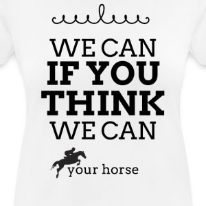 tshirt We can if you think we can - T-shirt respirant Femme