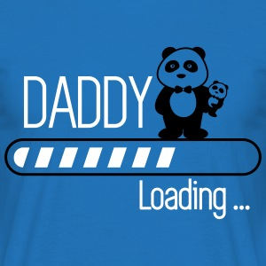 Daddy loading  - Herre-T-shirt