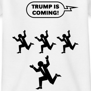 Trump Is Coming! (Challenge) Shirts - Teenage T-shirt