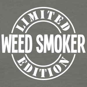 weed smoker limited edition stamp - Men's T-Shirt