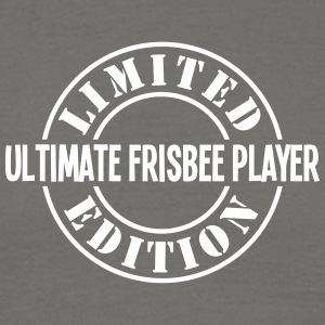 ultimate frisbee player limited edition  - Men's T-Shirt