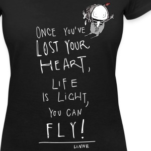 Once you've lost your heart, life is light ... - Frauen T-Shirt mit V-Ausschnitt