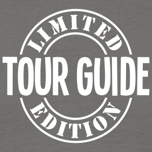 tour guide limited edition stamp - Men's T-Shirt