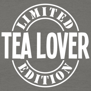 tea lover limited edition stamp - Men's T-Shirt